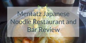 Mentatz Japanese Noodle Restaurant and Bar Review