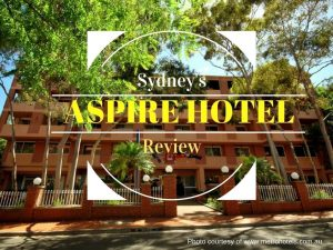 Aspire Hotel Sydney | An Affordable Accommodation for the Budget Traveller