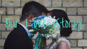 Our Love Story | A Wedding Competition Entry