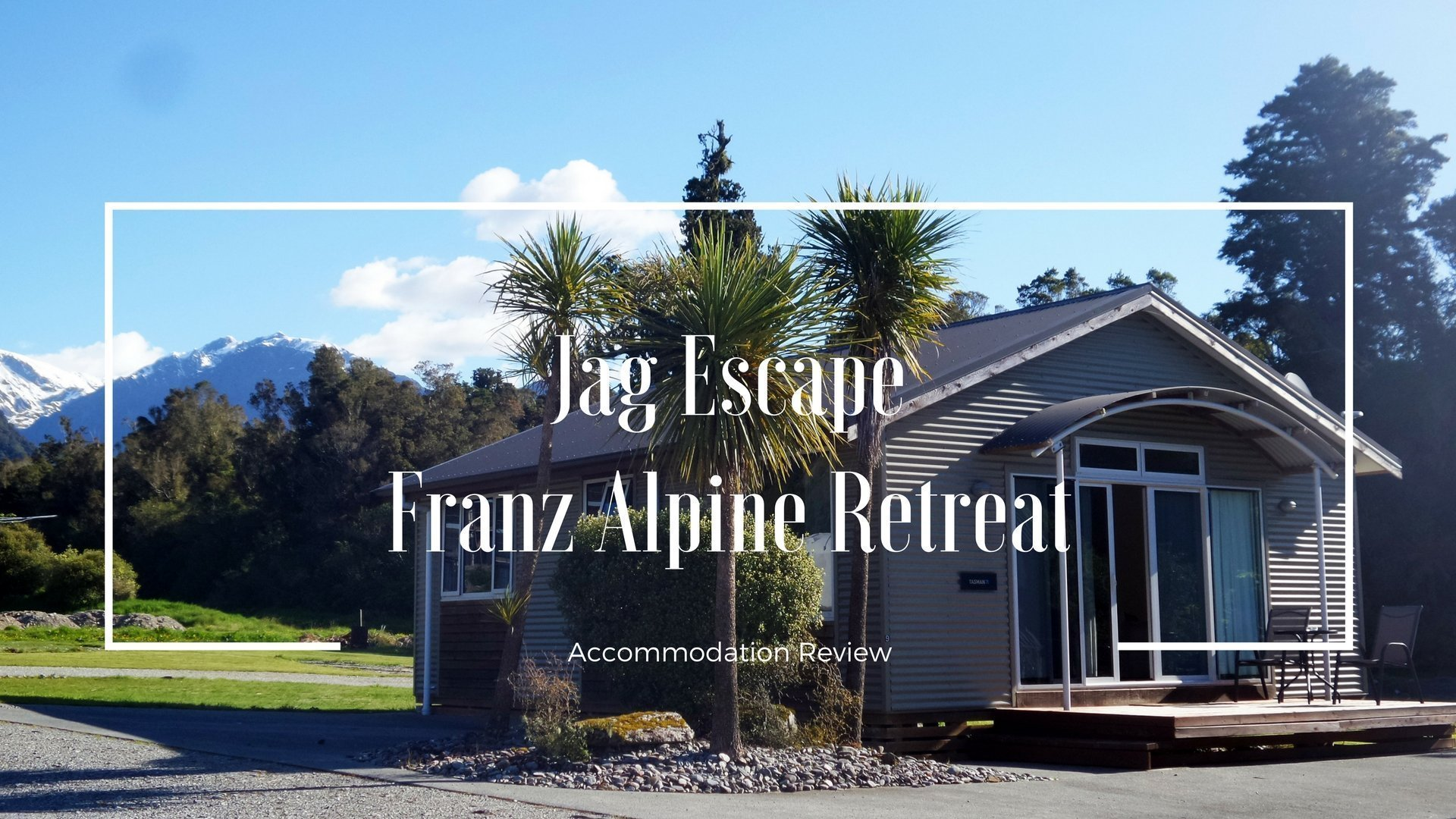 Jag Escape Franz Alpine Retreat | Franz Josef, New Zealand