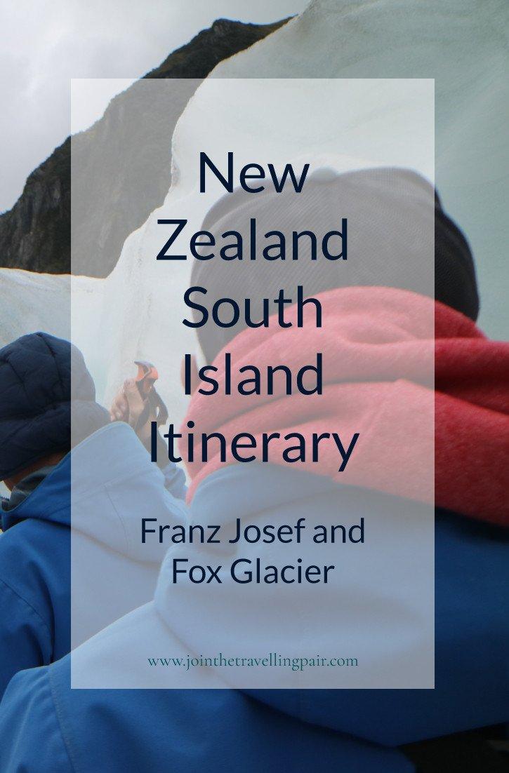 4-Day-South-Island-Itinerary Pinterest