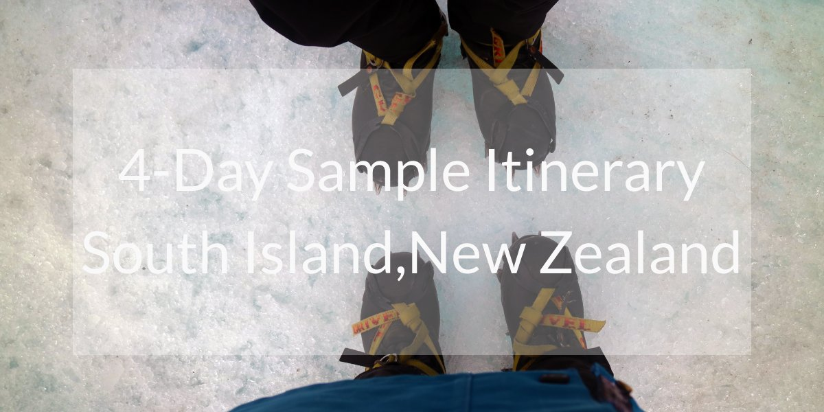 4-Day Fox and Franz Josef Glacier Itinerary