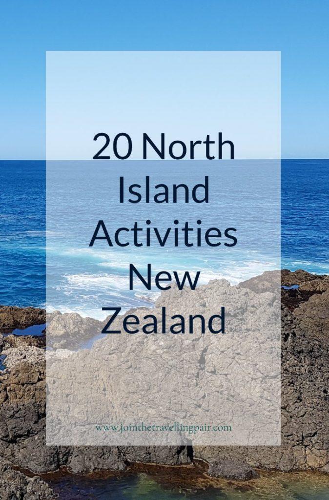 20-North-Island-Activities Pinterest