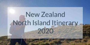 New Zealand North Island Road Trip 2020